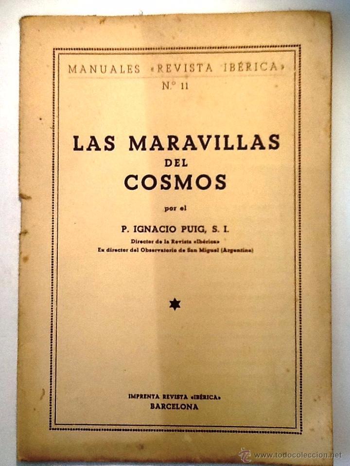 LAS MARAVILLAS DEL COSMOS. IGNACIO PUIG. REVISTA IBERICA Nº 11 (Libros de Segunda Mano - Ciencias, Manuales y Oficios - Astronomía)