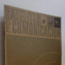 Libros de segunda mano: SATELITES DE COMUNICACION - NASA. Lote 55029798