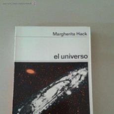 Libros de segunda mano: EL UNIVERSO. MARGHERITA HACK. Lote 55044221