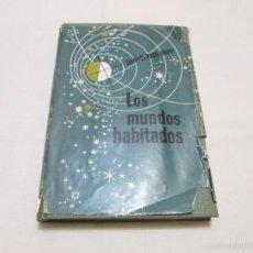 Libros de segunda mano: LOS MUNDOS HABITADOS - DESIDERIUS PAPP - 1949. Lote 56529735