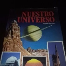 Libros de segunda mano: NUESTRO UNIVERSO. JAMES MUIRDEN. EST10B1. Lote 56644793