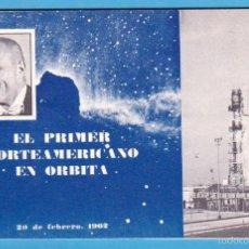 Livros em segunda mão: EL PRIMER NORTEAMERICANO EN ÓRBITA. CASA AMERICANA DE LA EMBAJADA DE ESTADOS UNIDOS, 1962. Lote 56739525