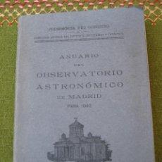 Libros de segunda mano: ANUARIO DEL OBSERVATORIO ASTRONOMICO DE MADRID PARA 1940.. Lote 56980601