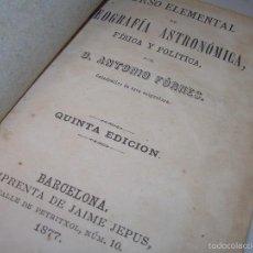 Libros de segunda mano: LIBRO TAPAS DE PIEL......GEOGRAFIA ASTRONOMICA.....AÑO..1.877. Lote 57022869