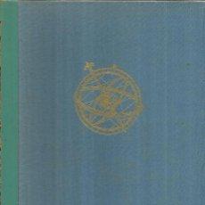 Libros de segunda mano: ASTRONOMÍA POPULAR. MONTANER Y SIMÓN S.A. BARCELONA. 1963. Lote 57358208