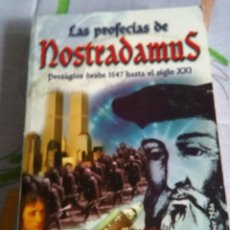 Libros de segunda mano: LAS PROFECIAS DE NOSTRADAMUS. Lote 57475009