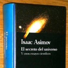 Libros de segunda mano: EL SECRETO DEL UNIVERSO POR ISAAC ASIMOV DE ED. SALVAT EN BARCELONA 1993. Lote 57591331