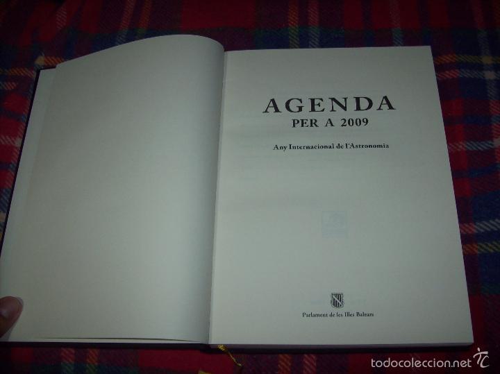 Libros de segunda mano: ANY INTERNACIONAL DE L ASTRONOMIA.AGENDA PER A 2009. INCLOU ESTOIG. J.J DE OLAÑETA. MALLORCA - Foto 3 - 58091415