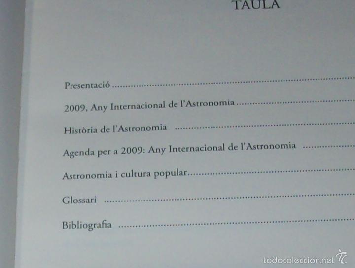 Libros de segunda mano: ANY INTERNACIONAL DE L ASTRONOMIA.AGENDA PER A 2009. INCLOU ESTOIG. J.J DE OLAÑETA. MALLORCA - Foto 5 - 58091415