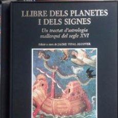 Libros de segunda mano: LLIBRE DEL PLANETES I DELS SIGNES DEL S.XVI ( AJUNTAMENT DE PALMA ).1991. Lote 58452373