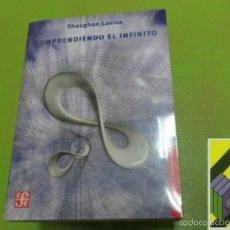 Libros de segunda mano: LAVINE, SHAUGHAN: COMPRENDIENDO EL INFINITO. Lote 58469472