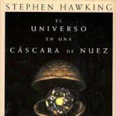 Libros de segunda mano: EL UNIVERSO EN UNA CASCARA DE NUEZ (EN PAPEL) STEPHEN W. HAWKING , CRITICA, 2002. Lote 58689266