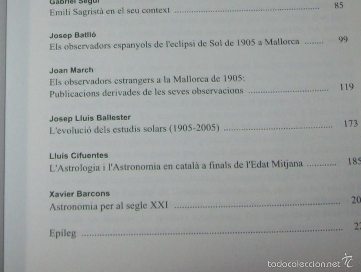 Libros de segunda mano: CONFERÈNCIES DE LES JORNADES DE COMMEMORACIÓ DE LECLIPSI TOTAL DE SOL A LA MALLORCA DE 1905. FOTOS - Foto 6 - 58717484