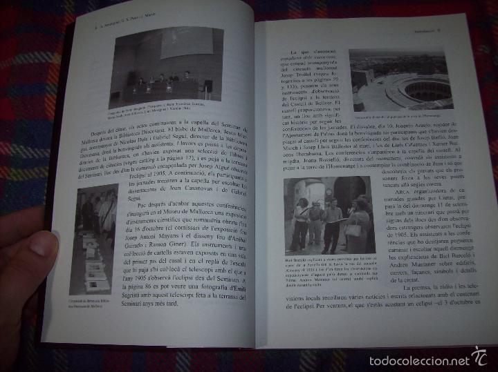 Libros de segunda mano: CONFERÈNCIES DE LES JORNADES DE COMMEMORACIÓ DE LECLIPSI TOTAL DE SOL A LA MALLORCA DE 1905. FOTOS - Foto 7 - 58717484
