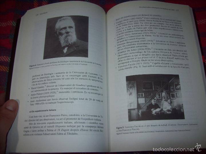 Libros de segunda mano: CONFERÈNCIES DE LES JORNADES DE COMMEMORACIÓ DE LECLIPSI TOTAL DE SOL A LA MALLORCA DE 1905. FOTOS - Foto 18 - 58717484