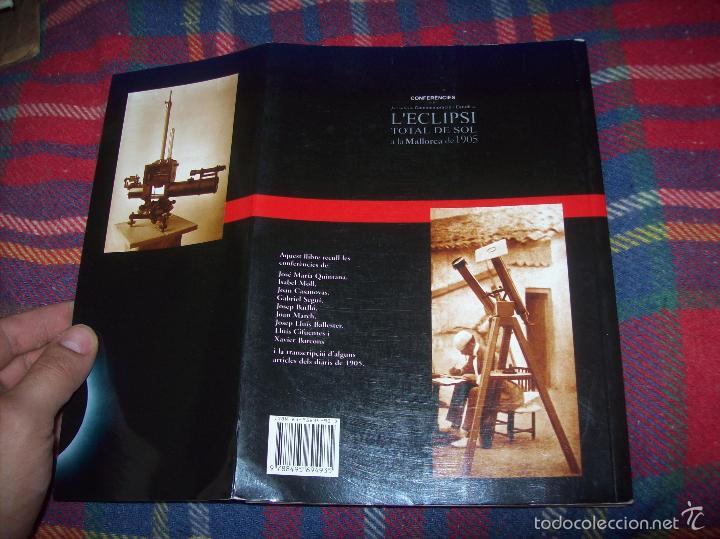 Libros de segunda mano: CONFERÈNCIES DE LES JORNADES DE COMMEMORACIÓ DE LECLIPSI TOTAL DE SOL A LA MALLORCA DE 1905. FOTOS - Foto 24 - 58717484