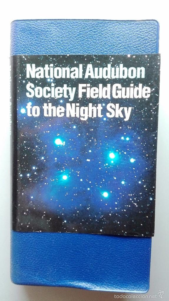 LIBRO DE LA NATIONAL AUDUBON SOCIETY FIELD GUIDE TO THE NIGHT SKY (Libros de Segunda Mano - Ciencias, Manuales y Oficios - Astronomía)