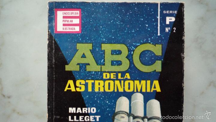 Libros de segunda mano: 1962 ENCICLOPEDIA POPULAR ILUSTRADA P nº 2 ASTRONOMÍA. Mario LLEGET. Plaza & Janes / Astros - Foto 2 - 60824851