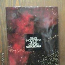 Libros de segunda mano: GRAN ENCICLOPEDIA DE LAS CIENCIAS. ATLAS DE ASTRONOMIA. Lote 61589168