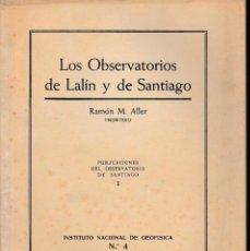 Libros de segunda mano: LOS OBSERVATORIOS DE LALÍN Y DE SANTIAGO (R.M. ALLER 1944) SIN USAR. Lote 61843396