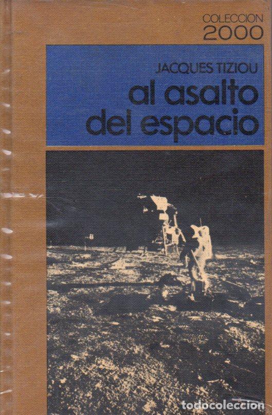 TIZIOU : AL ASALTO DEL ESPACIO (MARTÍNEZ ROCA, 1970) ASTRONÁUTICA (Libros de Segunda Mano - Ciencias, Manuales y Oficios - Astronomía)