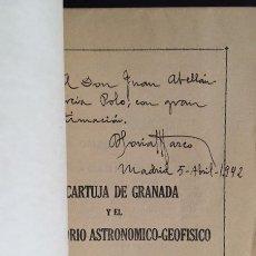 Libros de segunda mano: SORIA MARCO: LA CARTUJA DE GRANADA Y EL OBSERVATORIO ASTRONÓMICO GEOFÍSICO (INTONSO (AUTÓGRAFO. Lote 64147407
