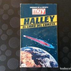 Libros de segunda mano: HALLEY.- EL LIBRO DEL COMETA,- MUY INTERESANTE. Lote 144907860