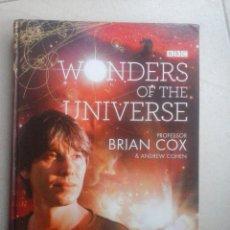Libros de segunda mano: WONDERS OF THE UNIVERSE. BRIAN COX Y ANDREW COHEN (EN INGLÉS). Lote 67723229