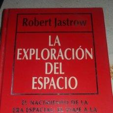 Libros de segunda mano: LA EXPLORACIÓN DEL ESPACIO. Lote 69546798