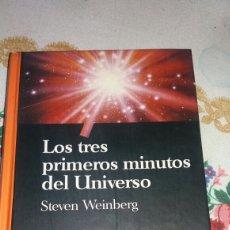 Libros de segunda mano: LOS TRES PRIMEROS MINUTOS DEL UNIVERSO. Lote 69966258