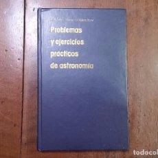 Libros de segunda mano: PROBLEMAS Y EJERCICIOS PRÁCTICOS DE ASTRONOMÍA - B.A. VORONTSOV-VELIAMÍNOV. Lote 70338661