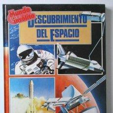 Libros de segunda mano: DESCUBRIMIENTO DEL ESPACIO, MUNDO INSÓLITO, MUNDO INSÓLITO, AÑO 1983, DIFÍCIL DE ENCONTRAR. Lote 71500327