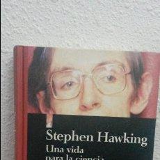 Libros de segunda mano: STEPHEN HAWKING.UNA VIDA PARA LA CIENCIA.JOHN GRIBBIN, MICHAEL WHITE. Lote 71585639