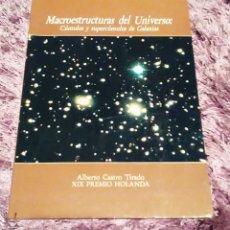 Libros de segunda mano: MACROESTRUCTURAS DEL UNIVERSO-CÚMULOS Y SUPERCÚMULOS DE GALÁXIAS - ALBERTO CASTRO TIRADO. Lote 71833699