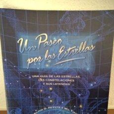Libros de segunda mano: UN PASEO POR LAS ESTRELLAS, GUIA DE LAS ESTRELLAS, CONSTELACIONES Y SUS LEYENDAS. Lote 72369251