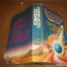Libros de segunda mano: ANTIGUO Y DIFICIL TOMO CONFLICTO COSMICO LA DRAMATICA LUCHA POR EL DESTINO DE LA HUMANIDAD 1984. Lote 73487623