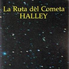 Livres d'occasion: LA RUTA DEL COMETA HALLEY . Lote 74792351