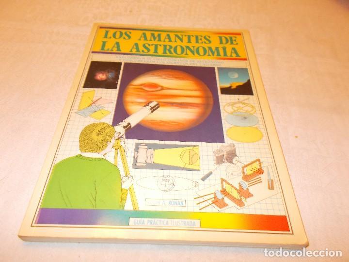 LOS AMANTES DE LA ASTRONOMÍA (Libros de Segunda Mano - Ciencias, Manuales y Oficios - Astronomía)