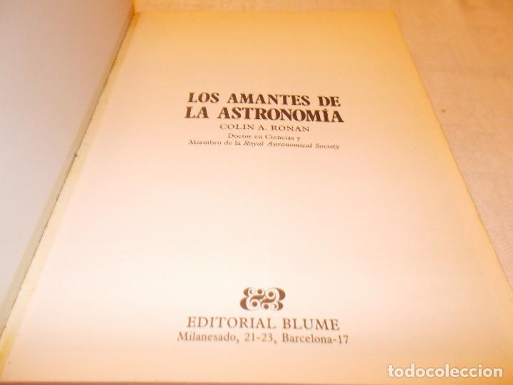 Libros de segunda mano: LOS AMANTES DE LA ASTRONOMÍA - Foto 3 - 75873899