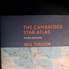 Libros de segunda mano: THE CAMBRIDGE STAR ATLAS. Lote 78100909