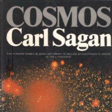 Libros de segunda mano: COSMOS - CARL SAGAN - 6ª EDICIÓN - EDITORIAL PLANETA - 1982.. Lote 48547690