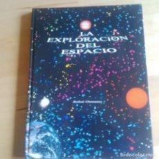Libros de segunda mano: LA EXPLORACION DEL ESPACIO - RAFAEL CLEMENTE - ED. KAIROS 1979. Lote 82935152