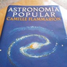 Libros de segunda mano: ASTRONOMIA POPULAR--CAMILLE FLAMMARION-EDIC. REV. POR GABRIELLE FLAMM.- MONTANER-1963. Lote 84419392