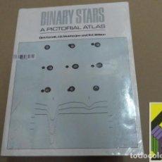 Libros de segunda mano: TERRELL, DICK/ MUKHERJEE, J.D./ WILSON, R.E.: BINARY STARS. A PICTORIAL ATLAS. Lote 87336512