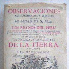 Libros de segunda mano: OBSERVACIONES ASTRONÓMICAS Y PHISICAS HECHAS EN LOS REINOS DEL PERU (FACSIMIL 1748) SIN USAR. Lote 90755905