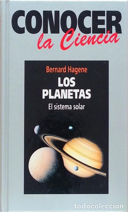 LOS PLANETAS: EL SISTEMA SOLAR - BERNARD HAGENE (Libros de Segunda Mano - Ciencias, Manuales y Oficios - Astronomía)