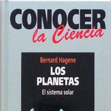Libros de segunda mano: LOS PLANETAS: EL SISTEMA SOLAR - BERNARD HAGENE. Lote 93393575