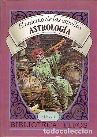 EL ORACULO DE LAS ESTRELLAS ASTROLOGIA BIBLIOTECA ELFOS (Libros de Segunda Mano - Ciencias, Manuales y Oficios - Astronomía)
