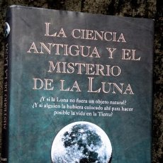Libros de segunda mano: LA CIENCIA ANTIGUA Y EL MISTERIO DE LA LUNA - CHRISTOPHER KNIGHT / ALAN BUTLER. Lote 95067015