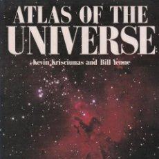Libros de segunda mano: ATLAS OF THE UNIVERSE - KEVIN KRISCIUNAS AND BILL YENNE / MUNDI-2473 BUEN ESTADO. Lote 95329707